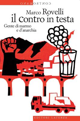 il contro in testa - Marco Rovelli