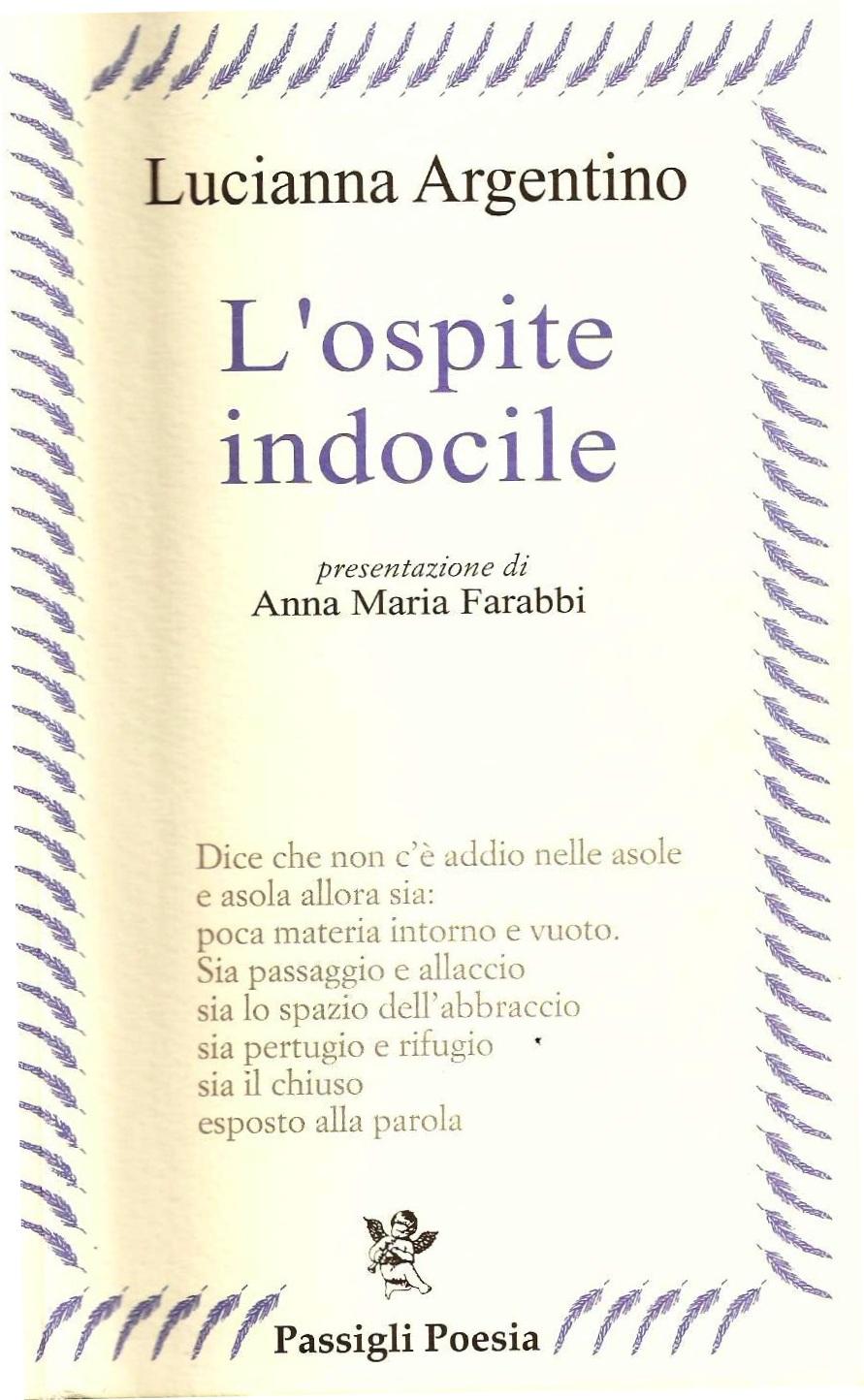Favorito L'essenza indocile della poesia (nota su Lucianna Argentino  NQ41