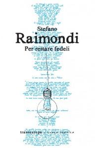 Stefano-Raimondi-Per-Restare-Fedeli-Transeuropa-20132-192x300