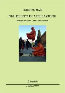Lorenzo Mari, Nel debito di affiliazione (L'arcolaio, 2013)