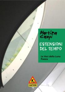 """""""Estensioni di tempo"""", Martina Campi"""