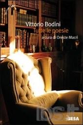 Vittorio Bodini, Tutte le poesie, Besa 2004