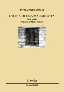 Mario Vello, Utopia di una margherita (L'arcolaio, 2010)