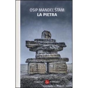 La pietra. Testo russo a fronte Osip Mandel'Stam Il Saggiatore Le silerchie