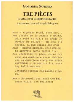 Goliarda Sapienza, Tre pièces