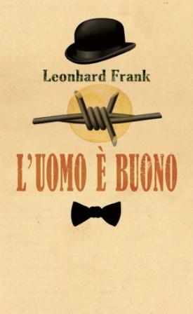 Leonhard-Frank-Luomo-è-buono