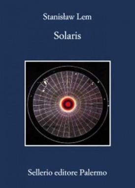 S. Lem, Solaris, a cura di F. M. Cataluccio, traduzione di V. Verdiani, I ed. it. integrale Sellerio 2013.