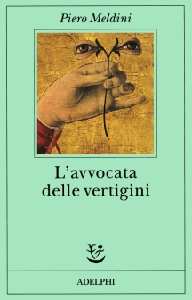"P.Meldini, ""L'avvocata delle vertigini"", I ed. Adeplhi 1994."