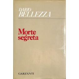 Dario Bellezza, Morte Segreta (Garzanti, 1976)