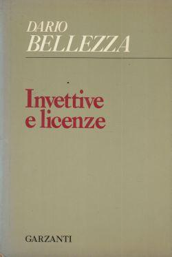 Dario Bellezza, Invettive e licenze (1971)