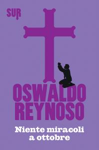 SUR35_Reynoso_Nientemiracoliaottobre_cover