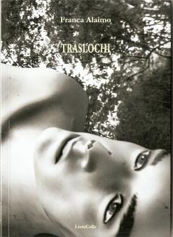 Franca Alaimo, Traslochi (LietoColle)