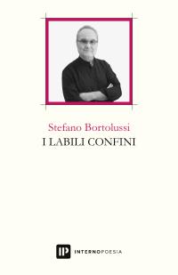 Stefano Bortolussi, I labili confini