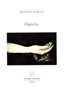 Cristina Babino, Ophelia