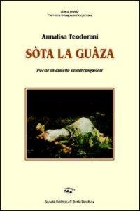 Teodorani_Sota_la_guaza